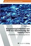 Einsatzmöglichkeiten von RFID zur Optimierung der Supply Chain: im Speziellen in der Bekleidungsindustrie